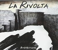 BLUDIMETILENE - La rivolta (1 CD)