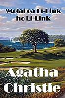 'Molai oa Li-Link ho Li-Link: The Murder on the Links, Sesotho edition