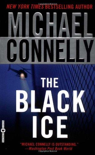 The Black Ice (A Harry Bosch Novel)の詳細を見る