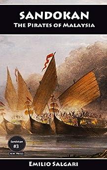 Sandokan: The Pirates of Malaysia (The Sandokan Series Book 3) by [Salgari, Emilio]