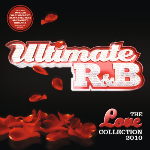 Ultimate R&B Love 2010 [Explic...