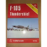 F-105 Thunderchief (Detail & Scale S.)
