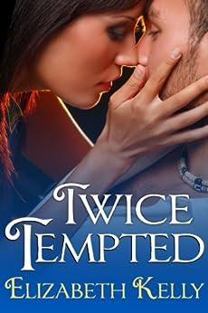 Twice Tempted by [Kelly, Elizabeth]