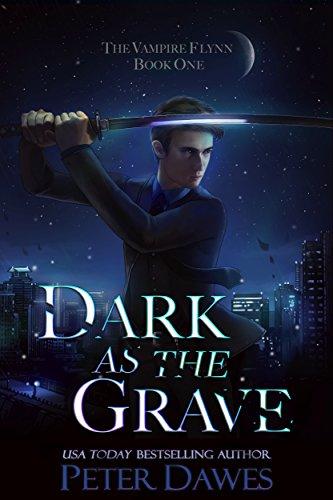 Dark as the Grave: a dark-fantasy thriller (The Vampire Flynn Book 1) (English Edition)