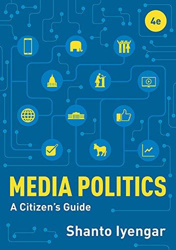 Download Media Politics: A Citizen's Guide 0393664872