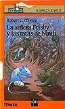LA Senora Frisby Y Las Ratas De Nimh/Mrs. Frisby and the Rats of Nimh (Coleccion El Barco De Vapor, 82)