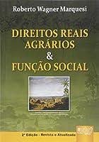 Direitos Reais Agrários e Função Social