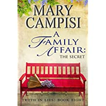 A Family Affair: The Secret; Truth in Lies, Book 8