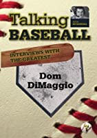 Talking Baseball with Ed Randall - Boston Red Sox - Dom DiMaggio Vol.1 by Russell Best
