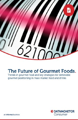 The Future of Gourmet Foods (English Edition)