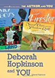 Deborah Hopkinson and YOU (The Author and YOU)