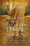 Amazon.co.jpWalking in the Dust of Rabbi Jesus: How the Jewish Words of Jesus Can Change Your Life