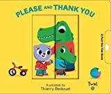 Please and Thank You (Pull and Play Books) 画像