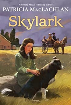[MacLachlan, Patricia]のSkylark (Sarah, Plain and Tall Saga)