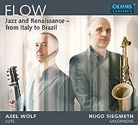 Flow: Jazz and Renaissance