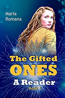 The Gifted Ones: A Reader (Book 1) by [Romana, Maria Elizabeth]