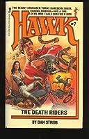 Hawk 07/death Riders