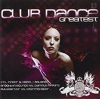 Club Dance Greatest