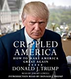 Crippled America: How to Make America Great Again 画像