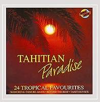 Tahitian Paradise - 24 Tropical Favourites [並行輸入品]