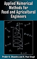 Applied Numerical Methods for Food and Agricultural Engineers