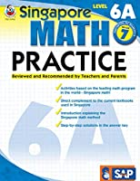 Singapore Math – Level 6A Math Practice Workbook for 7th Grade, Paperback, Ages 12–13 with Answer Key (Singapore Math Practice)