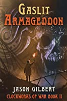 Gaslit Armageddon