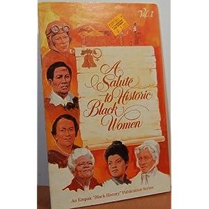 A Salute to Historic Black Women (Empak