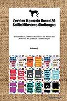 Serbian Mountain Hound 20 Selfie Milestone Challenges Serbian Mountain Hound Milestones for Memorable Moments, Socialization, Fun Challenges Volume 2
