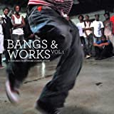 Bangs & Works vol. 1: a chicago footwork compilation