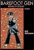 Barefoot Gen 7: Bones into Dust