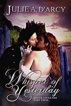 Whisper of Yesterday by [D'Arcy, Julie A.]