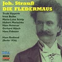 Die Fledermaus by J. Strauss