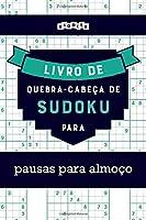 Livro de quebra-cabeças de Sudoku para pausas para almoço