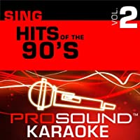Sing Hits Of the 90's Vol. 1 [KARAOKE]