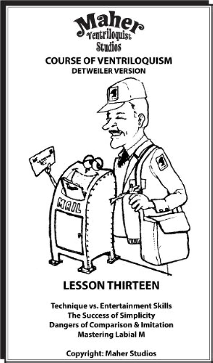 ほとんどの場合出版八百屋Maher Course Of Ventriloquism - Lesson Thirteen: Detweiler Version (English Edition)