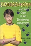 Encyclopedia Brown and the Case of the Mysterious Handprints