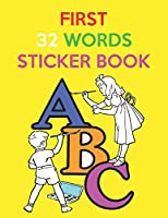First 32 Words Sticker Book: High-Quality Black&White Alphabet Coloring Book for Kids
