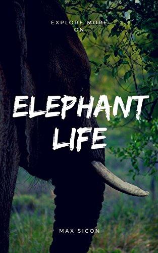 Elephant Life (Elephant Life Photobooks Book 1) (English Edition)