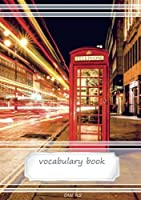 Vocabulary Book DIN A5: 2 columns 70 lined pages 21 rows each page - 583 x 827 - London Phone Box (colorful vocabulary notebooks) (Volume 2) [並行輸入品]
