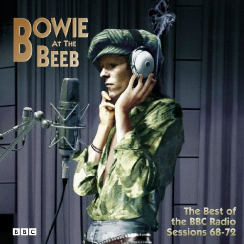 Bowie at the Beeb: The Best of the BBC Radio Sessions 68-72 / David Bowie