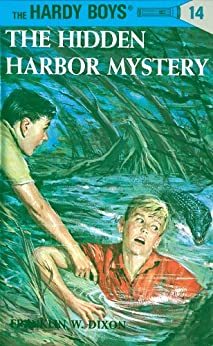 Hardy Boys 14: The Hidden Harbor Mystery (The Hardy Boys) by [Dixon, Franklin W.]