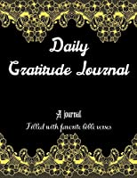Daily Gratitude Journal: A 52 Week Guide To Cultivate An Attitude Of Gratitude: Daily Gratitude A Journal Filled With Favorite Bible Verses Paperback
