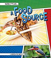 Insects As a Food Source