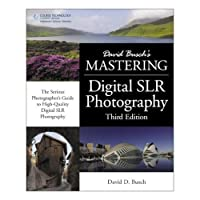 David Busch's Mastering Digital SLR Photography Third Edition 252-Page Softcover Book [並行輸入品]