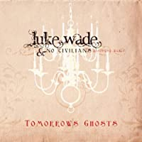 Tomorrow's Ghosts