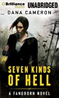 Seven Kinds of Hell (Fangborn)