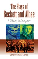 The Plays of Beckett and Albee a Study in Imagery