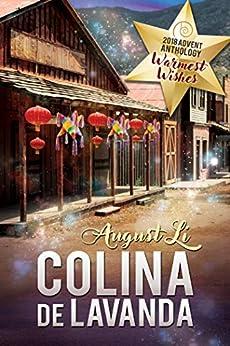 Colina de Lavanda (2018 Advent Calendar - Warmest Wishes) by [Li, August]