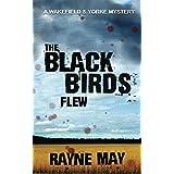 The Black Birds Flew (English Edition)